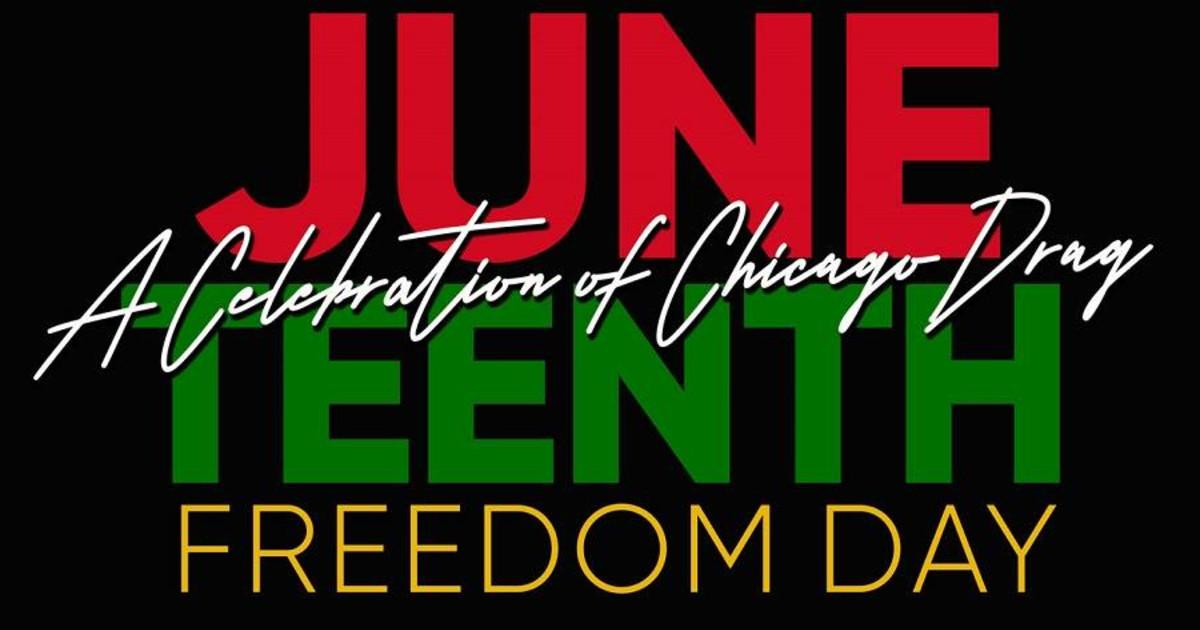 Chicago 6/19/21 Juneteenth: A Celebration of Chicago Drag