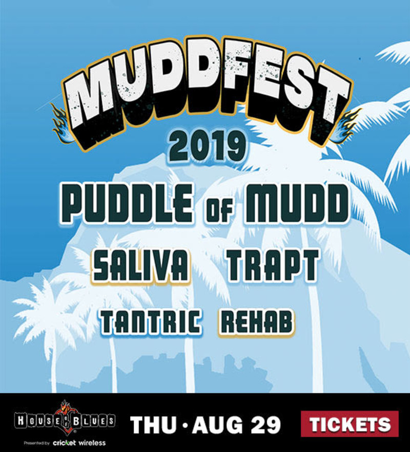 Mudd Fest in Dallas at House of Blues