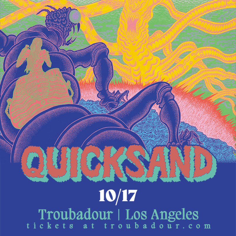 Quicksand in West Hollywood at Troubadour