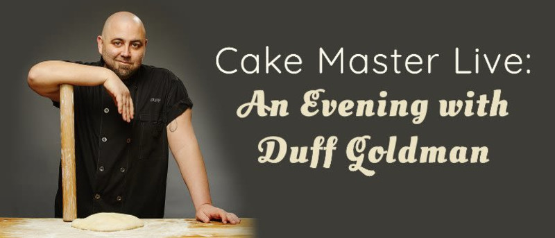 Cake Master Live: An Evening with Duff Goldman in Santa Rosa at