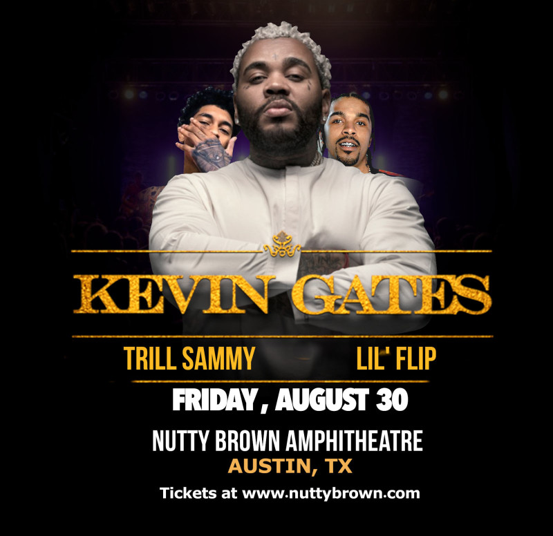 Kevin Gates with Trill Sammy, Lil' Flip and more at Nutty Brown Amphitheatre